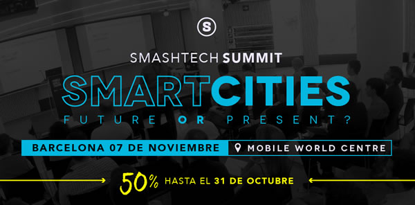 Las Smart Cities, tema central del próximo Smash Tech